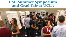 Third annualCSUSummer Symposium and Graduate Fair at UCLA!